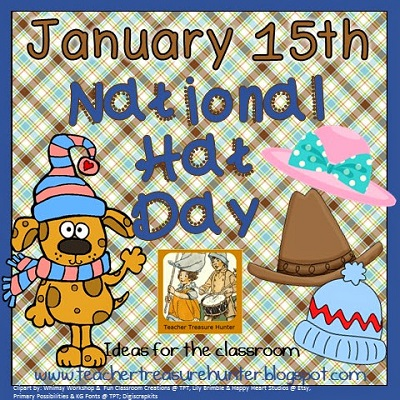 National Hat Day on January 15th and Teaching Across the USA Linky